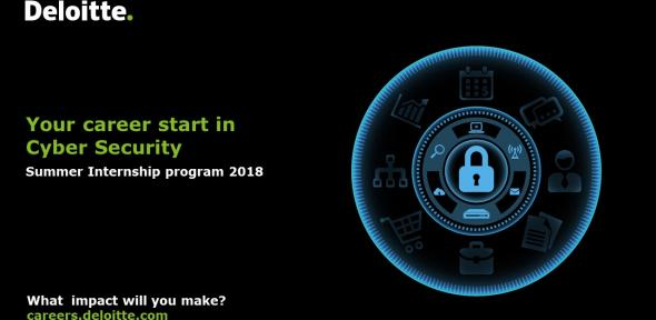 Deloitte Summer Internship Program 2018. Cyber Security